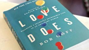 love does, bob goff, gulf gate church, sarasota florida, sermon series, life group series