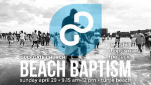 beach baptism, turtle beach, near siesta key beach, gulf gate church