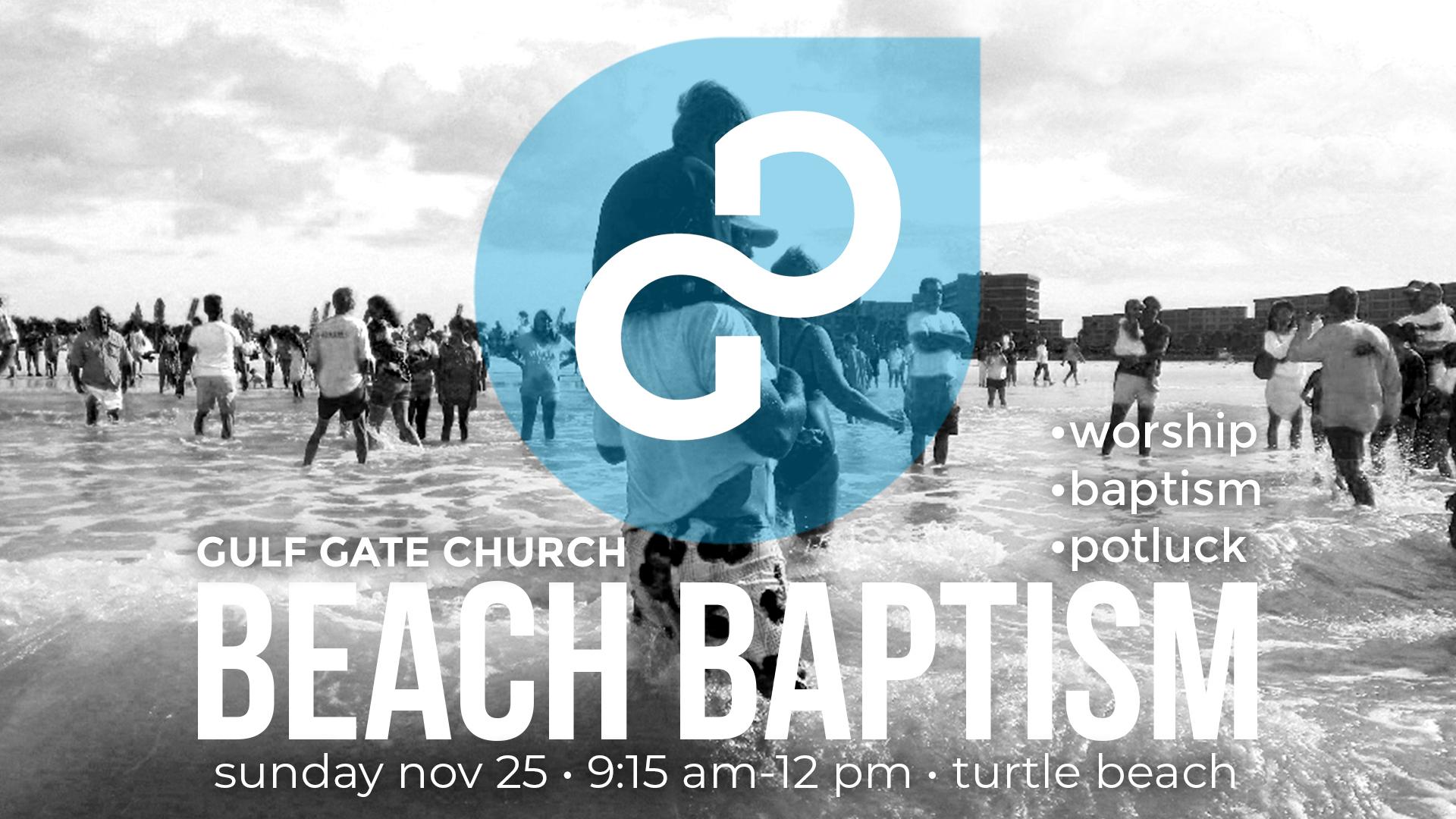 beach baptism, potluck, worship on the beach, gulf gate church, turtle beach, siesta key, sarasota Florida