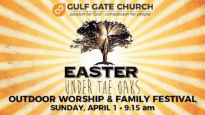 easter, easter sunrise service, gulf gate church, easter under the oaks, outdoor worship service, scott rich, near gulf gate elementary school