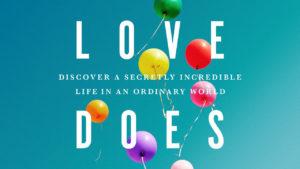love does, bob goff, gulf gate church, sermon series, sarasota florida, near siesta key beach, teaching series