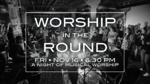 worship in the round, worship night, worship concert, gulf gate church, sarasota Florida, near siesta key beach