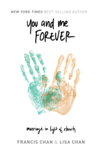 you and me forever, Francis chan, Dave and kathy aynardi, gulf gate church