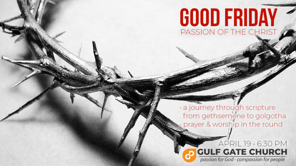Good Friday, passion of the christ, journey to Golgotha, gethsemene, cross, crown of thorns,