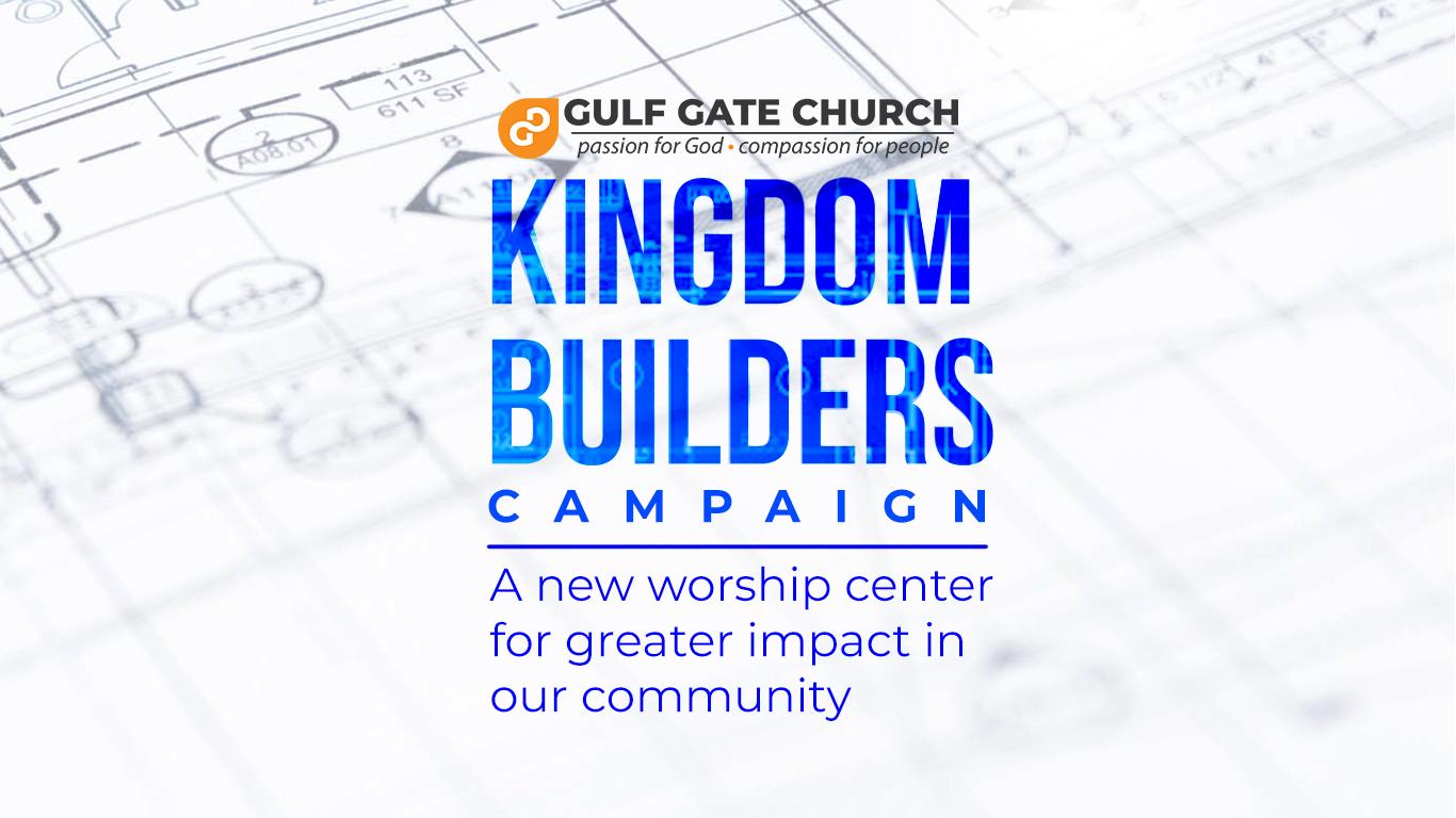 kingdom builders campaign, ,new worship center, gulf gate church, sarasota Florida, near siesta key beach