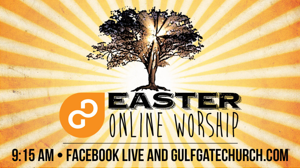 easter service, not under the oaks, easter online worship service