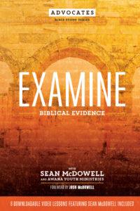 examine, Sean McDowell, biblical evidence