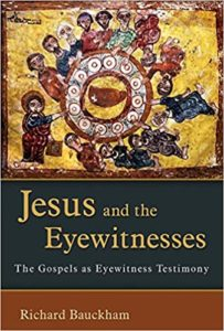 Jesus and the Eyewitnesses, Richard Bauckham